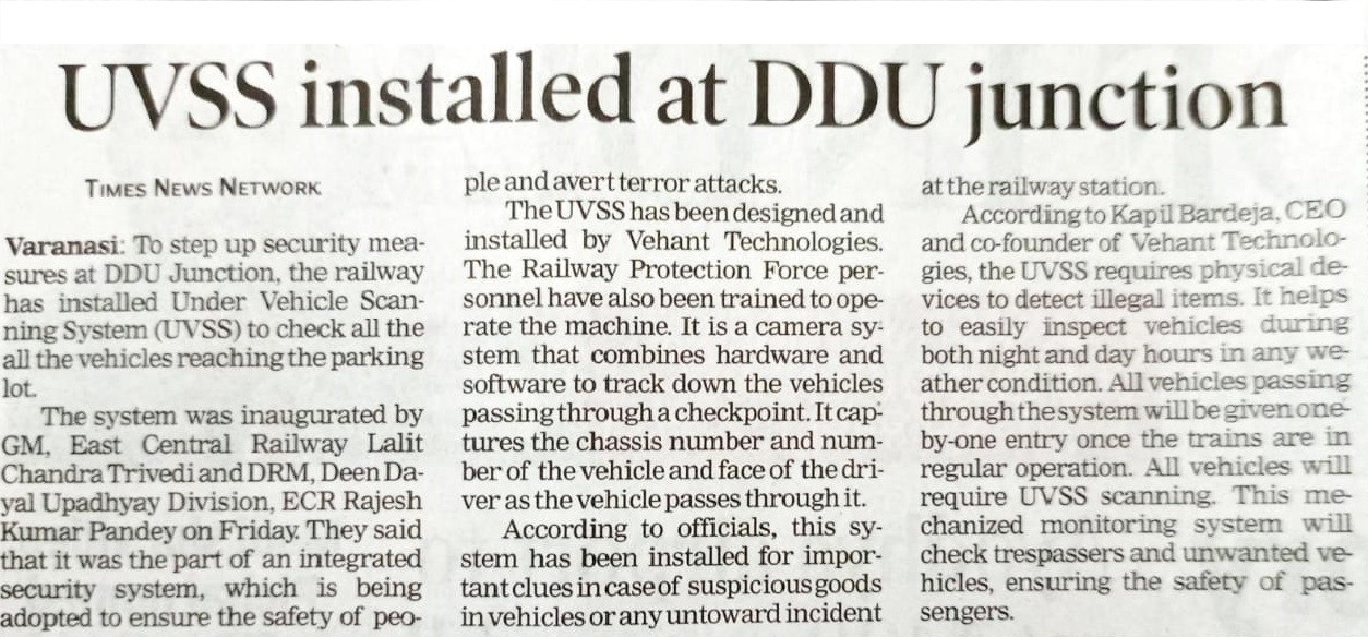 TOI covers our Under Vehicle Scanning System (UVSS) that is installed at Deen Dayal Upadhyay Junction