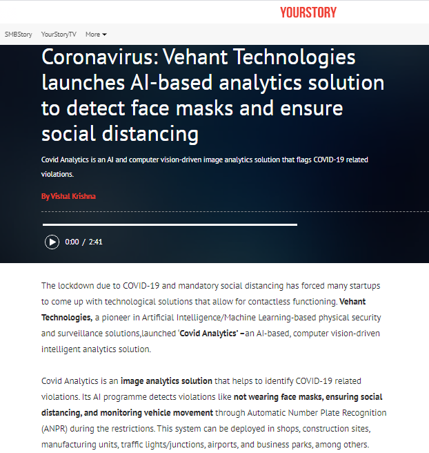 Yourstory features Vehant's COVID Analytics™ - AI based Intelligent Analytics Solutions, the newest addition to our product portfolio.