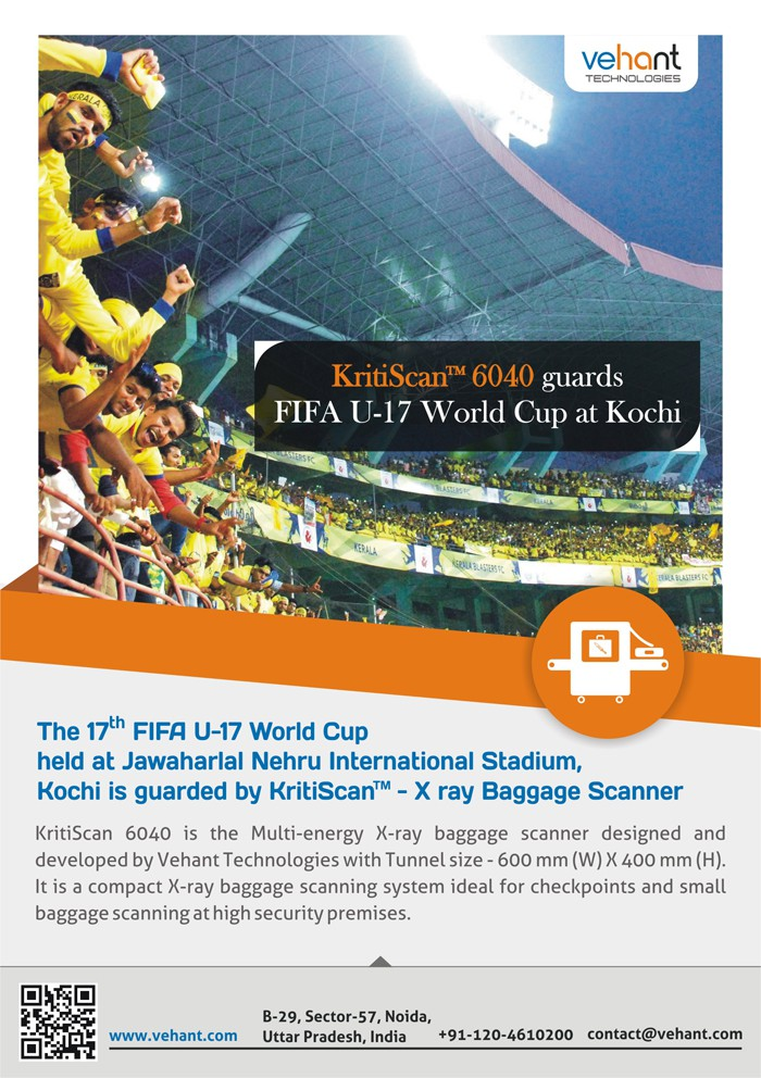 The 17 FIFA U-17 World Cup held at Jawaharlal Nehru International Stadium, Kochi is guarded by KritiScan - X ray Baggage Scanner