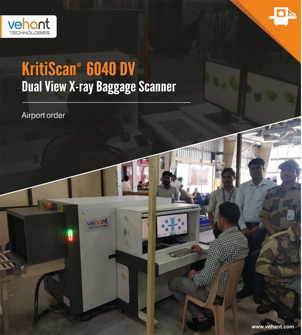 Vehant Technologies is the first Indian company to design, manufacture and deploy Dual View X-ray Baggage Scanner in Civil Aviation sector in India